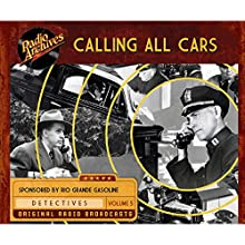 Calling All Cars, Volume 5 Radio/TV Program by William Robson Narrated by  full cast