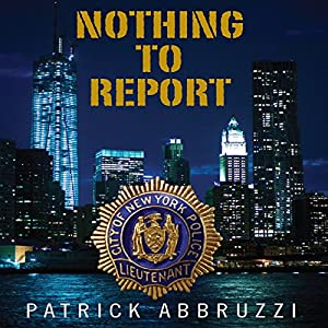 Nothing to Report Audiobook
