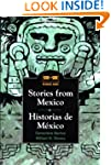 Stories from Mexico: Historias de M&#...