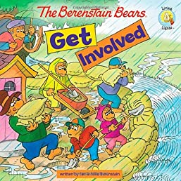 The Berenstain Bears Get Involved (Berenstain Bears/Living Lights)
