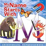 My Name Starts with M