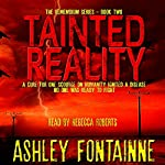 Tainted Reality: The Rememdium Series, Book 2 | Ashley Fontainne