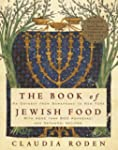 The Book of Jewish Food: An Odyssey f...