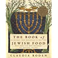 The Book of Jewish Food: An Odyssey from Samarkand to New York