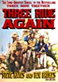 Three Ride Again (A Jesse Glover Western)