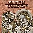 Taverner: Missa Corona spinea, Dum transisset Sabbatum I and II