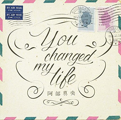 【早期購入特典あり】You changed my life(初回限定盤)(DVD付)(「You changed my life」パンフレット付)