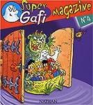 Super Gafi Magazine, N� 4 : Tous � la...