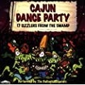 Cajun Dance Party: 17 SIZZLERS FROM THE SWAMP
