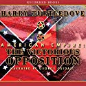 American Empire: The Victorious Opposition Audiobook by Harry Turtledove Narrated by George Guidall