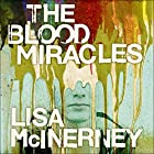 The Blood Miracles Audiobook by Lisa McInerney Narrated by Shelley Atkinson
