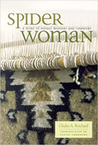 Spider Woman: A Story of Navajo Weavers and Chanters written by Gladys A. Reichard
