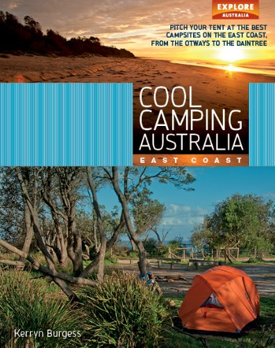 Cool Camping Australia: East Coast