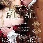 Loving Michael Hörbuch von Kate Pearce Gesprochen von: Julie Maisey