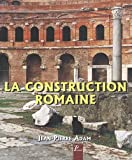 echange, troc Adam Jean-Pierre - La Construction Romaine (6e ed)