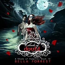 A Shade of Vampire 12: A Shade of Doubt Audiobook by Bella Forrest Narrated by Ilyana Kadushin, Amanda Ronconi, Erin Mallon, Lucas Daniels, Kate Rudd, Gregory Salinas