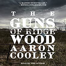 The Guns of Ridgewood: The Sour Series, Book 2 Audiobook by Aaron Cooley Narrated by Aaron Cooley
