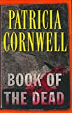 Book of the Dead (0399153934) by Cornwell, Patricia Daniels