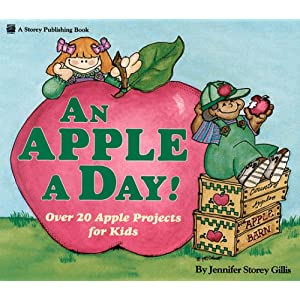 An Apple a Day!: Over Twenty Apple Projects for Kids
