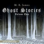 Ghost Stories, Volume 2 | M. R. James