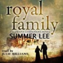 Royal Family: Glorious Companions, Book 3 (       UNABRIDGED) by Summer Lee Narrated by Julie Williams