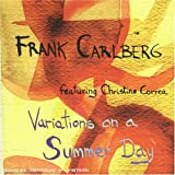 echange, troc Carlberg Frank & Correa Christine, Chris Speed - Variations On A Summer Day