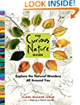 The Curious Nature Guide: Explore the...
