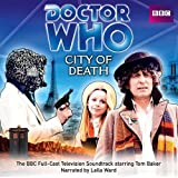 Doctor Who: City of Death: The BBC Full-Cast Television Soundtrack Starring Tom Baker