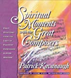 Spiritual Moments with the Great Composers