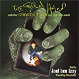 The Green Hand: And Other Ghostly Tales From Around The World