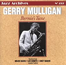 ♪Bernie's Tune 1949-1953 / Gerry Mulligan