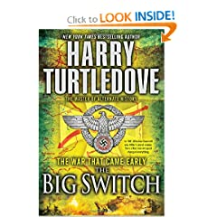 The Big Switch (The War That Came Early, Book Three) (War That Came Early (Del Rey Hardcover)) by Harry Turtledove