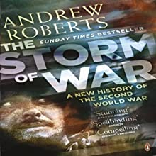 The Storm of War (       UNABRIDGED) by Andrew Roberts Narrated by Christian Rodska