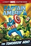img - for Captain America: The Tomorrow Army: A Marvel Chapter Book book / textbook / text book