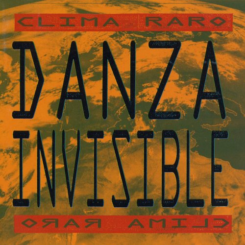 Danza invisible - Clima Raro - Zortam Music