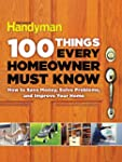100 Things Every Homeowner Must Know:...