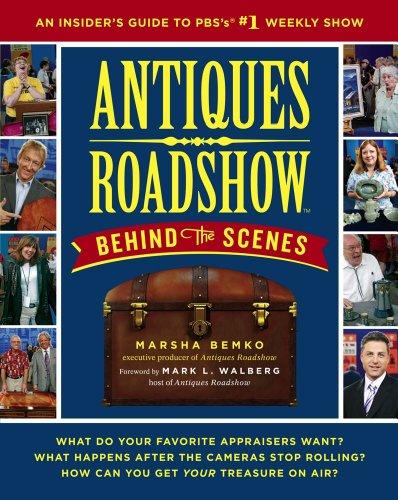Marsha Bemko  Mark L. Walberg - Antiques Roadshow Behind the Scenes