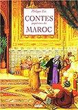 echange, troc Philippe Fix - Contes populaires du Maroc