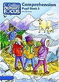 Collins Primary Focus Comprehension Pupil Book: No. 3
