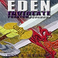 Eden Inviolate: Phantom Squadron Volume 5 (       UNABRIDGED) by Don A. Martinez Narrated by Marie Townsend