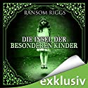 Die Insel der besonderen Kinder (Miss Peregrine 1) Hörbuch von Ransom Riggs Gesprochen von: Simon Jäger