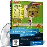 Spieleprogrammierung f�r Einsteiger,...