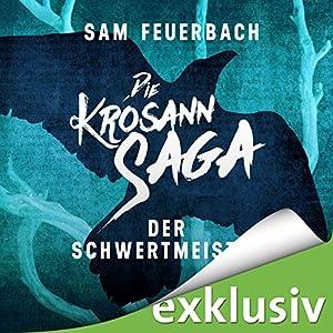 Der Schwertmeister (Die Krosann-Saga - Lehrjahre 2) Audiobook