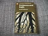 Existence and Faith (Fontana library of theology and philosophy) (0006410448) by Bultmann, Rudolf