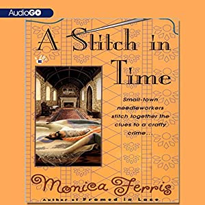 A Stitch in Time: A Needlecraft Mystery | [Monica Ferris]
