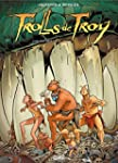 Trolls de Troy 21 - L'Or des Trolls