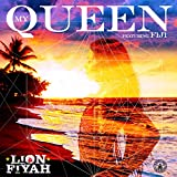 My Queen (feat. Fiji) - Single