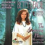 The Awakening Heart: My Continuing Journey to Love | Betty J. Eadie