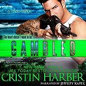 Gambled: A Novella: Titan, Book 3.25 | Cristin Harber
