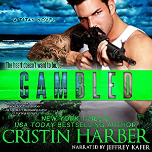 Gambled: A Novella: Titan, Book 3.25 Audiobook